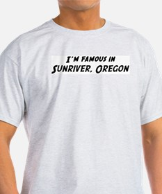 Famous in Sunriver Ash Grey T-Shirt