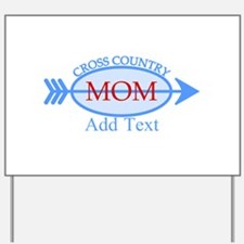 Cross Country Mom Blue Text Yard Sign