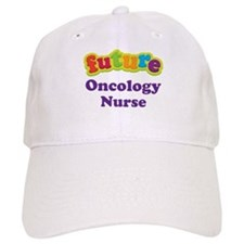 Future Oncology Nurse Baseball Cap