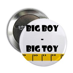 Ruler Big Boy Big Toy Button