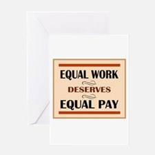 Equal Work Deserves Equal Pay Greeting Card
