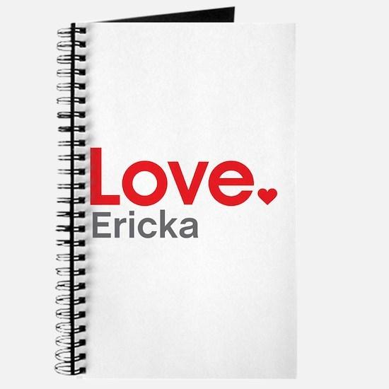 Love Ericka Journal