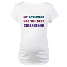 Boyfriend Has Best Girlfriend Shirt