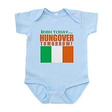 Irish Today Hungover Tomorrow Body Suit