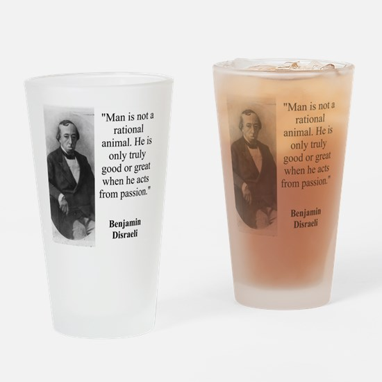 Man Is Not A Rational Animal - Disraeli Drinking G
