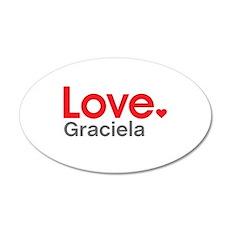 Love Graciela Wall Decal