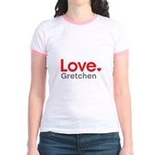Love Gretchen T-Shirt