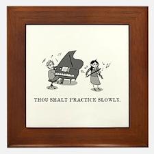 Thou Shalt Practice Slowly Framed Tile