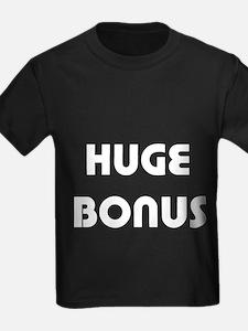 Huge Bonus T