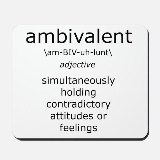 Ambivalent definition of Me Mousepad
