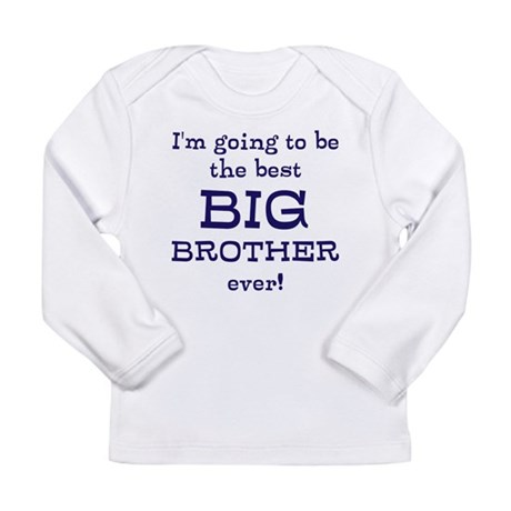 Im going to be the best big brother ever! Long Sle