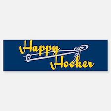 Happy Hooker Bumper Bumper Bumper Sticker