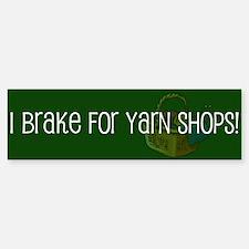 Brake For Yarn Bumper Bumper Bumper Sticker