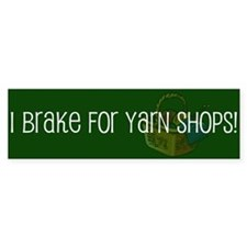 Brake For Yarn Bumper Bumper Sticker