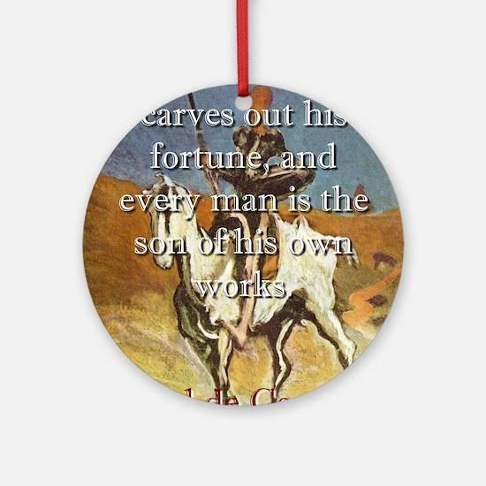 The Brave Man Carves out His Fortune - Cervantes R