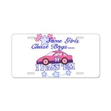 Some Girls Chase Boys Aluminum License Plate
