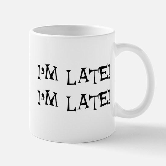 i'm late Mug