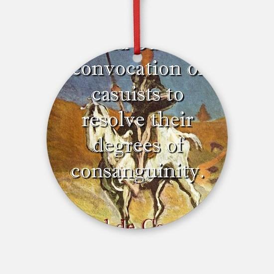 Would Puzzle A Convocation - Cervantes Round Ornam