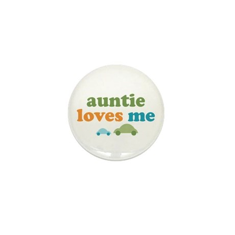 Auntie Loves Me Mini Button