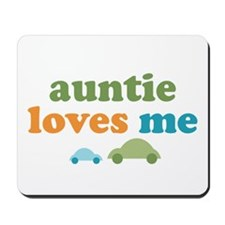 Auntie Loves Me Mousepad