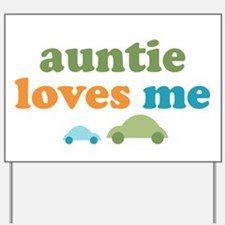 Auntie Loves Me Yard Sign