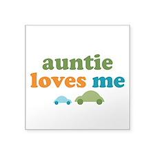 "Auntie Loves Me Square Sticker 3"" x 3"""
