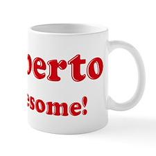Rigoberto is Awesome Coffee Mug