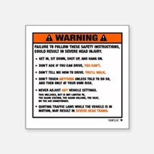 WARNING2.jpg Sticker