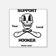 Support Your Local Hooker Sticker