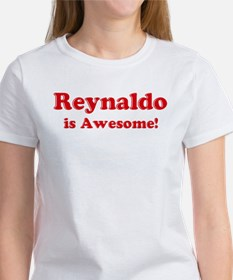 Reynaldo is Awesome Women's T-Shirt