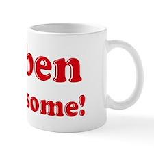 Reuben is Awesome Coffee Mug