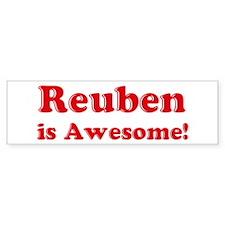 Reuben is Awesome Bumper Bumper Bumper Sticker