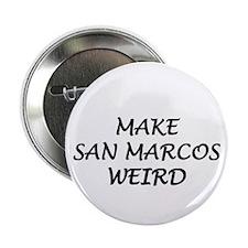 Make San Marcos Weird Button