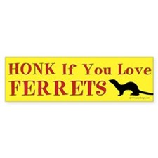 Honk If You Love Ferrets Bumper Bumper Sticker