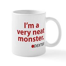 I'm a very neat monster Mug