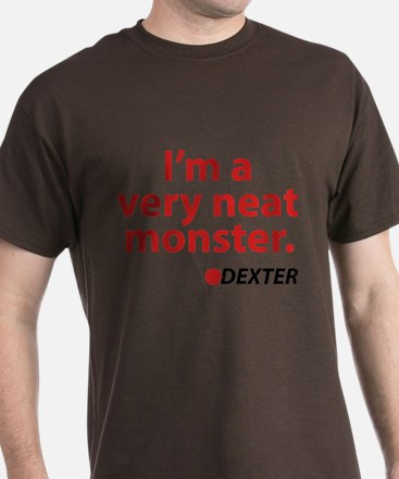 I'm a very neat monster T-Shirt