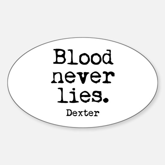 Blood Never Lies Sticker (Oval)