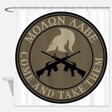 Molon Labe, Come and Take Them Shower Curtain