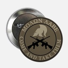 """Molon Labe, Come and Take Them 2.25"""" Button"""