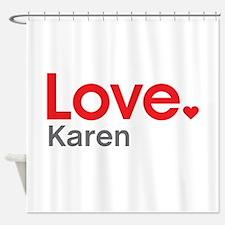 Love Karen Shower Curtain