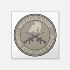 "Molon Labe, Come and Take Them Square Sticker 3"" x"