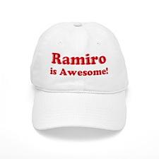 Ramiro is Awesome Baseball Cap