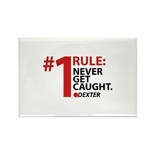 Never Get Caught Rectangle Magnet