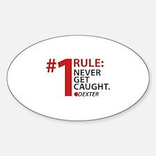 Never Get Caught Sticker (Oval)