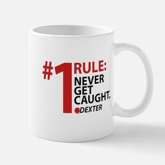 Never Get Caught Mug