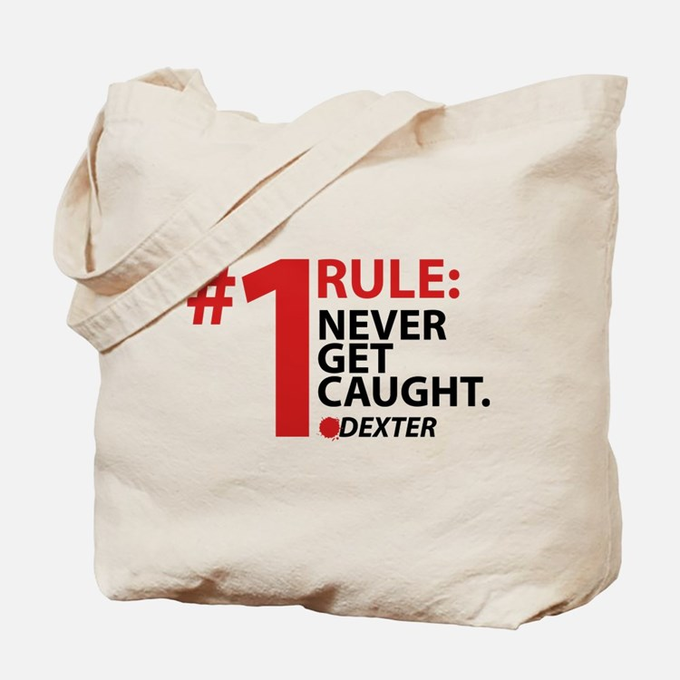 Never Get Caught Tote Bag
