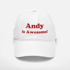 Andy is Awesome Baseball Baseball Cap