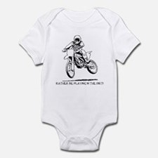 Rather be playing inthe dirt with motorbike Infant