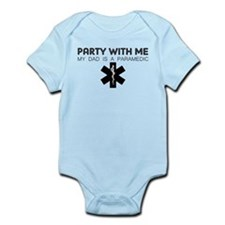 Party With Me My Dad Is A Paramedic Body Suit