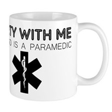 Party With Me My Dad Is A Paramedic Mug